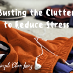 Busting the Clutter to Reduce Stress from Simplecleanliving.com