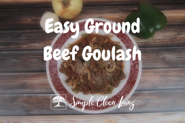 "Picture of a plate of goulash with the blog post title ""Easy Ground Beef Goulash"""