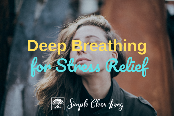 "A picture of a woman breathing deeply and the blog post title ""Deep Breathing for Stress Relief"""