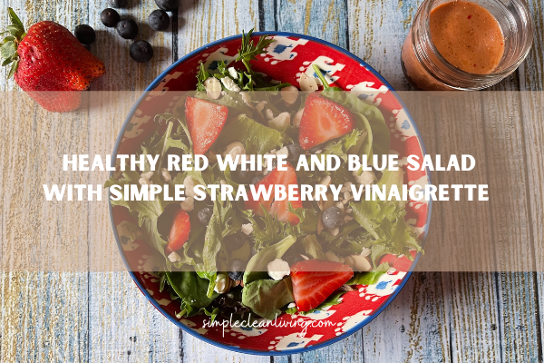 Bowl filled with healthy red white and blue salad